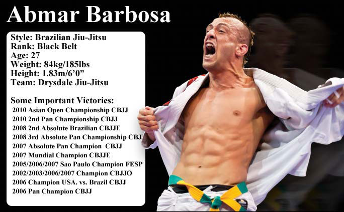 Abmar Barbosa has won his share of titles in Brazilian Jiu-Jitsu.